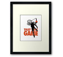 Basketball: That's my game Framed Print