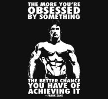 Obsession - Frank Zane by oolongtees
