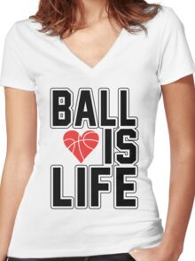 Basketball is Life Women's Fitted V-Neck T-Shirt