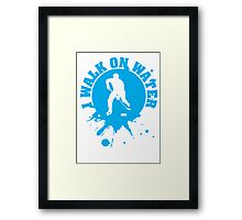 Hockey: I walk on water Framed Print