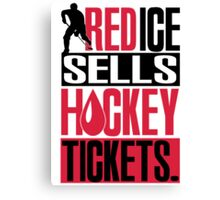 Red ice sells hockey tickets Canvas Print