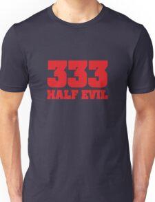 333 Half Evil Unisex T-Shirt