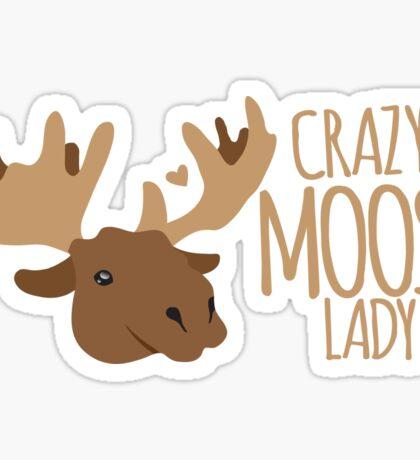 Crazy Moose Lady Sticker