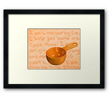 I am a Measuring Cup Framed Print