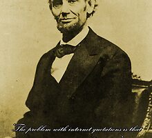 Internet Quotations with Abraham Lincoln by jmirvish
