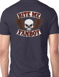 Bite Me Fanboy - Lobo Unisex T-Shirt