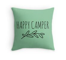 The Happiest Camper Throw Pillow