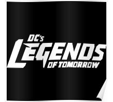 DC's Legends of Tomorrow (White Text) Poster