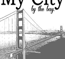San Francisco City by the Bay by geekchicprints