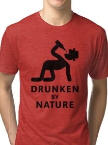 Drunken By Nature (Alcohol Party) Tri-blend T-Shirt