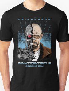 Heisenborg ... Waltinator 2 - Cooking Day T-Shirt
