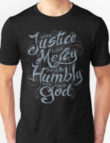 Seek Justice, Love Mercy Unisex T-Shirt