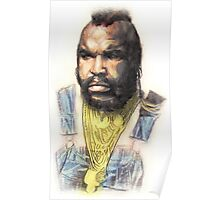 B.A. Baracus or Mr. T from the A-Team by Aaron Bir Poster