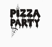 PIZZA PARTY by Crystal Friedman