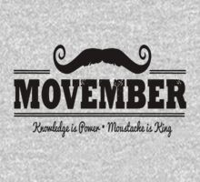 Movember - Knowledge is power, Mustache is king by designCENTRAL