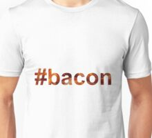 #bacon hashtag bacon texture Unisex T-Shirt