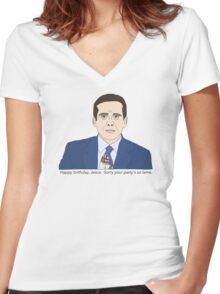Sorry Your Party's so Lame Women's Fitted V-Neck T-Shirt