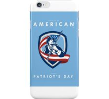 Patriots Day Greeting Card American Patriot Soldier Waving Flag Shield iPhone Case/Skin