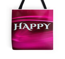 Life Mantra: Happy, Healthy, Wise, Wealthy Tote Bag