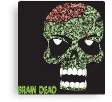 Brain Dead Canvas Print