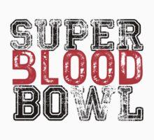 Super Blood Bowl by Kirdinn