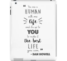Dan Howell Quote (Black & White) iPad Case/Skin
