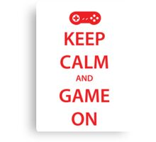 KEEP CALM and GAME ON (red) Canvas Print