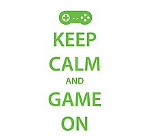 KEEP CALM and GAME ON (green) Photographic Print