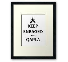 KEEP ENRAGED and QAPLA (black) Framed Print