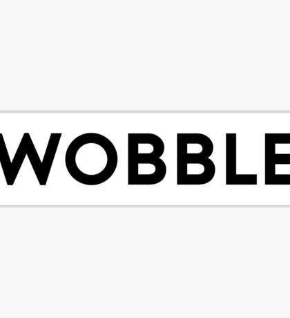 Wobble - The Definition. Sticker