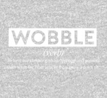 Wobble - The Definition. Baby Tee