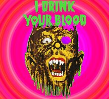 I Drink Your Blood 70'S by Picshell80