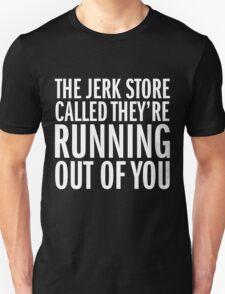 Jerk Store Unisex T-Shirt