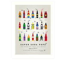 My SUPER SODA POPS No-00 Art Print