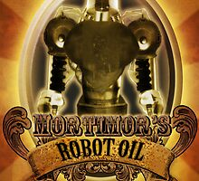 Mortimors Robot Oil. by Steampunkd