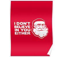 Disbelieving Santa - Funny Christmas Shirt Poster