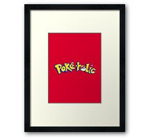Poke-holic - Pokemon Shirt Framed Print