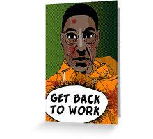 GET BACK TO WORK (Comic version) Greeting Card