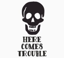 Here Comes Trouble Skull Cartoon Kids Tee