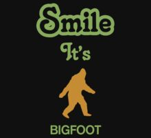 Smile it's BIGFOOT Children's Clothing Kids Tee