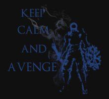 Keep calm and avenge by Tru7h