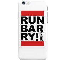 Run Barry, Run!  iPhone Case/Skin