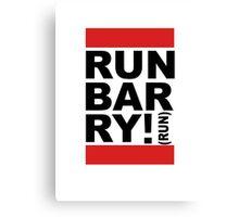 Run Barry, Run!  Canvas Print