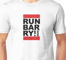 Run Barry, Run!  Unisex T-Shirt