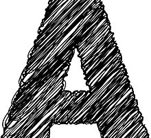 Sketchy Letter Series - Letter A by JHMimaging