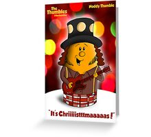 It's Chriiiiiiiistttttmmmaaaaasssss!!!! Greeting Card