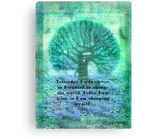Rumi wisdom change quote  Canvas Print