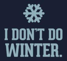 I don't do winter by RexLambo