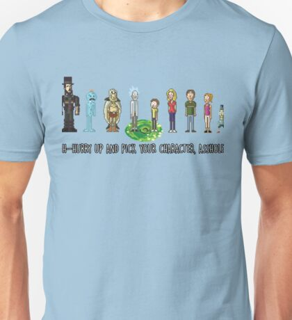 Pick your character, a**hole Unisex T-Shirt