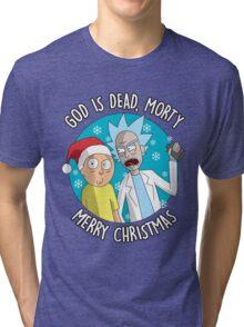 Rick & Morty -  Merry Christmas Tri-blend T-Shirt